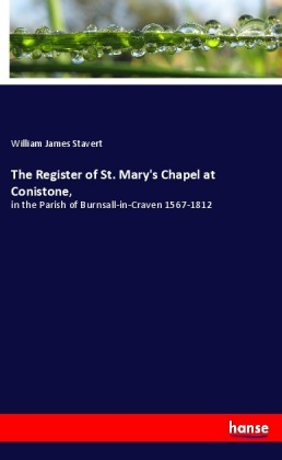 The Register of St. Mary's Chapel at Conistone, | Dodax.co.jp