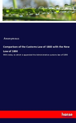 Comparison of the Customs Law of 1883 with the New Law of 1890 | Dodax.co.jp