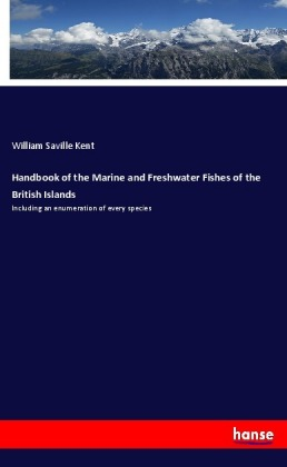 Handbook of the Marine and Freshwater Fishes of the British Islands | Dodax.co.uk