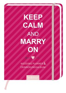 Keep Calm and Marry on | Dodax.at