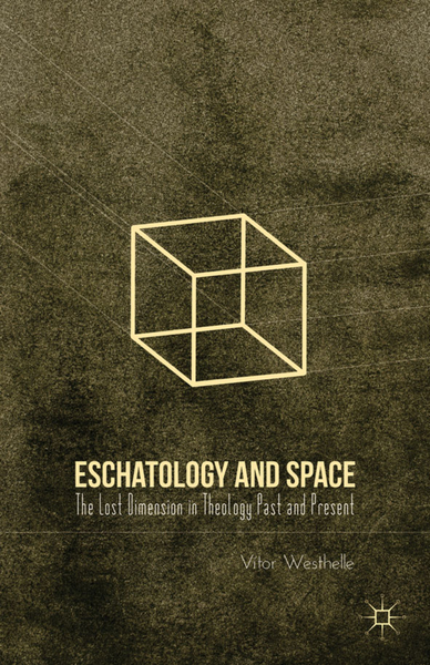 Eschatology and Space | Dodax.ch