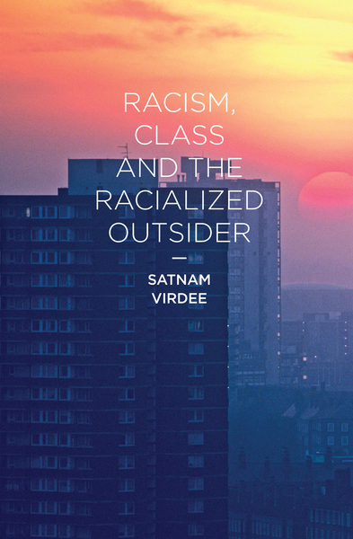 Racism, Class and the Racialized Outsider | Dodax.pl