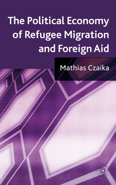 The Political Economy of Refugee Migration and Foreign Aid | Dodax.de