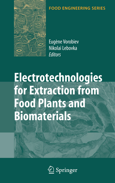 Electrotechnologies for Extraction from Food Plants and Biomaterials   Dodax.ch