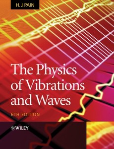 The Physics of Vibrations and Waves | Dodax.pl