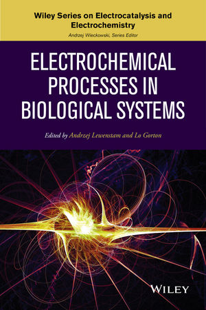 Electrochemical Processes in Biological Systems | Dodax.at