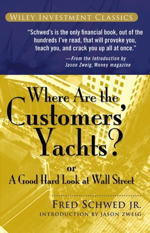 Where Are the Customers' Yachts? or A Good Hard Look at Wall Street | Dodax.ch