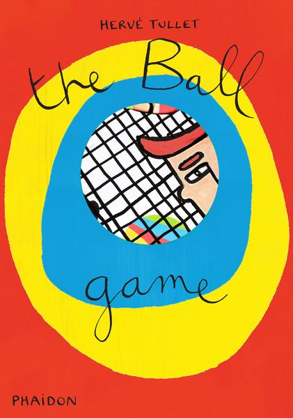 Hervé Tullet: The Ball Game | Dodax.de