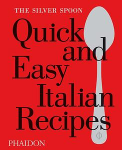 The Silver Spoon Quick and Easy Italian Recipes | Dodax.ch