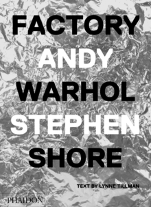 Factory: Andy Warhol. Stephen Shore | Dodax.pl