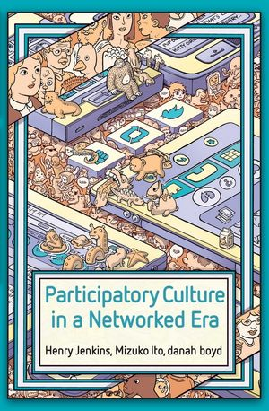 Participatory Culture in a Networked Era | Dodax.pl