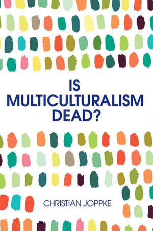 Is Multiculturalism Dead? | Dodax.de