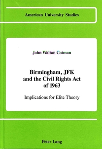 Birmingham, JFK and the Civil Rights Act of 1963   Dodax.ch