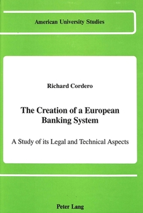 The Creation of a European Banking System | Dodax.ch