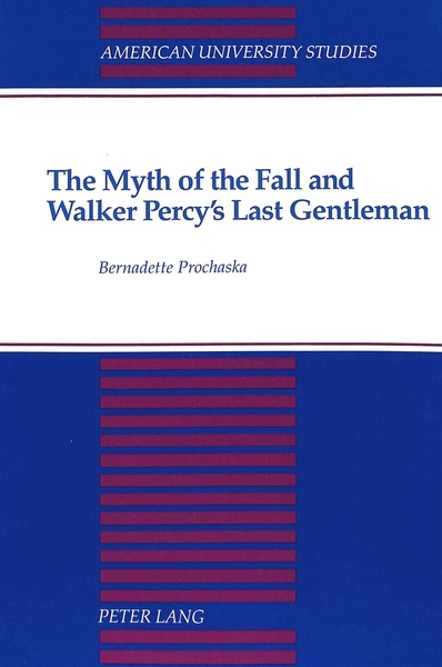 The Myth of the Fall and Walker Percy's Last Gentleman | Dodax.at