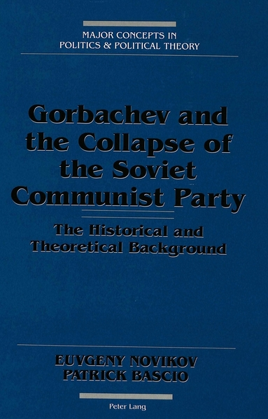 Gorbachev and the Collapse of the Soviet Communist Party | Dodax.at