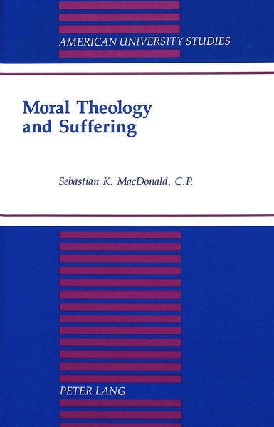 Moral Theology and Suffering | Dodax.at