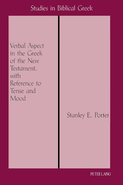 Verbal Aspect in the Greek of the New Testament, with Reference to Tense and Mood   Dodax.ch