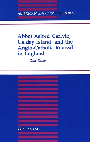 Abbot Aelred Carlyle, Caldey Island, and the Anglo-Catholic Revival in England | Dodax.at