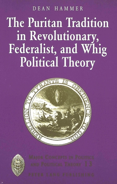 The Puritan Tradition in Revolutionary, Federalist, and Whig Political Theory   Dodax.de