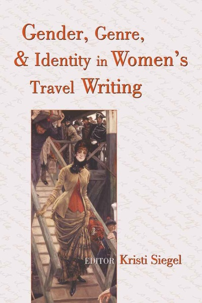 Gender, Genre, and Identity in Women's Travel Writing | Dodax.at