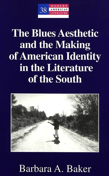 The Blues Aesthetic and the Making of American Identity in the Literature of the South | Dodax.de