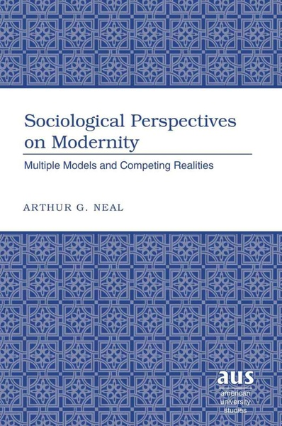 Sociological Perspectives on Modernity | Dodax.at