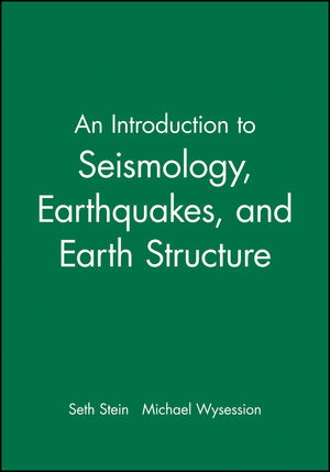 Introduction to Seismology, Earthquakes and Earth Structure | Dodax.at