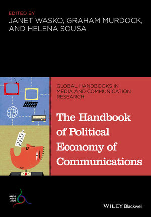 The Handbook of Political Economy of Communications | Dodax.at
