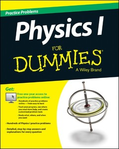 Physics I: 1,001 Practice Problems For Dummies (+ Free Online Practice) | Dodax.pl