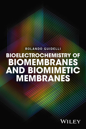 Bioelectrochemistry of Biomembranes and Biomimetic Membranes   Dodax.pl