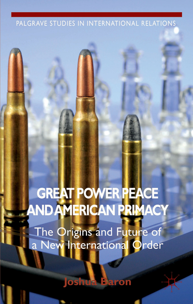 Great Power Peace and American Primacy   Dodax.ch