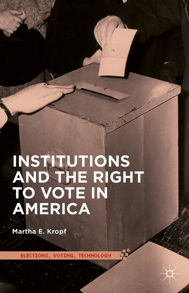 Institutions and the Right to Vote in America | Dodax.pl
