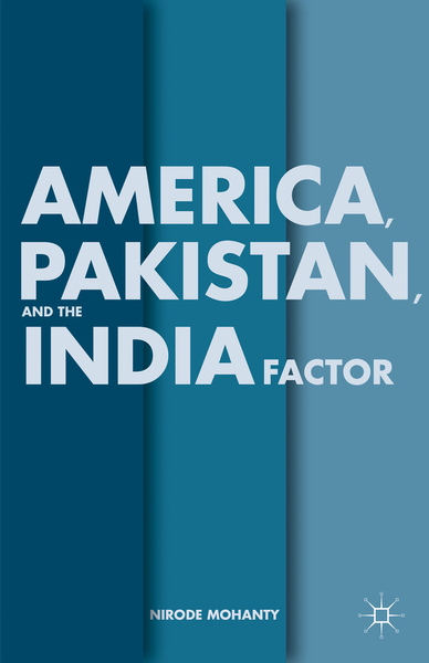America, Pakistan, and the India Factor | Dodax.pl