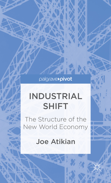 Industrial Shift: The Structure of the New World Economy | Dodax.pl
