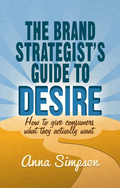 The Brand Strategist's Guide to Desire   Dodax.pl