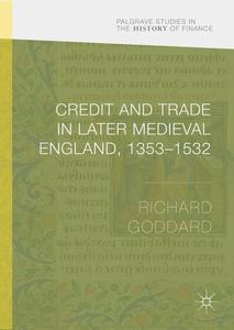 Credit and Trade in Later Medieval England, 1353-1532 | Dodax.ch