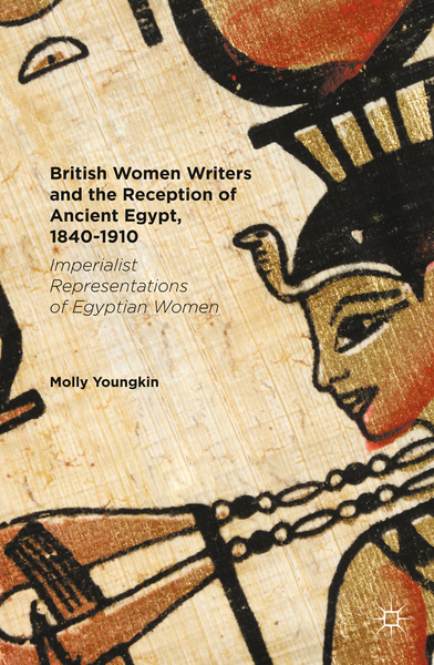 British Women Writers and the Reception of Ancient Egypt, 1840-1910 | Dodax.pl