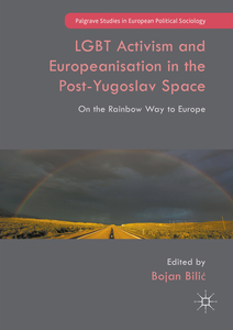 LGBT Activism and Europeanisation in the Post-Yugoslav Space | Dodax.ch