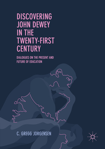 Discovering John Dewey in the Twenty-First Century | Dodax.ch