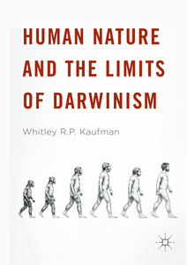 Human Nature and the Limits of Darwinism   Dodax.ch