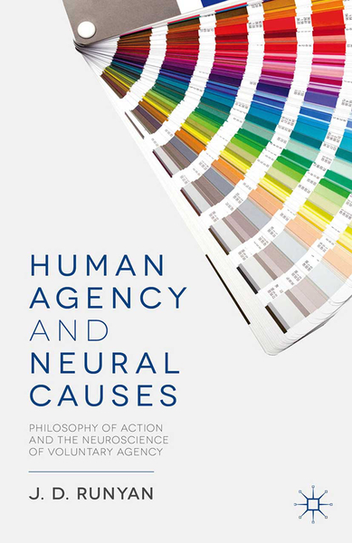 Human Agency and Neural Causes | Dodax.ch