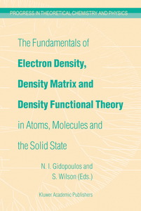 The Fundamentals of Electron Density, Density Matrix and Density Functional Theory in Atoms, Molecules and the Solid State | Dodax.co.uk