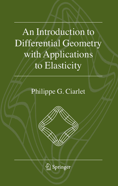 An Introduction to Differential Geometry with Applications to Elasticity | Dodax.pl