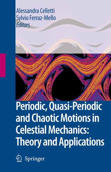 Periodic, Quasi-Periodic and Chaotic Motions in Celestial Mechanics: Theory and Applications   Dodax.ch