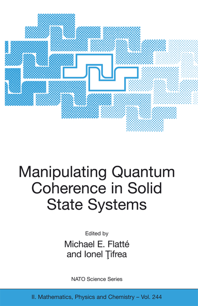 Manipulating Quantum Coherence in Solid State Systems   Dodax.pl