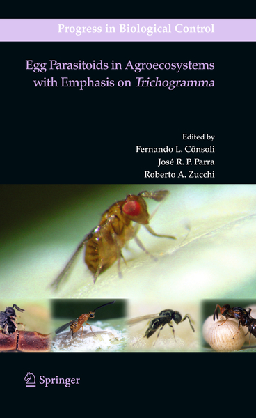 Egg Parasitoids in Agroecosystems with Emphasis on Trichogramma | Dodax.ch