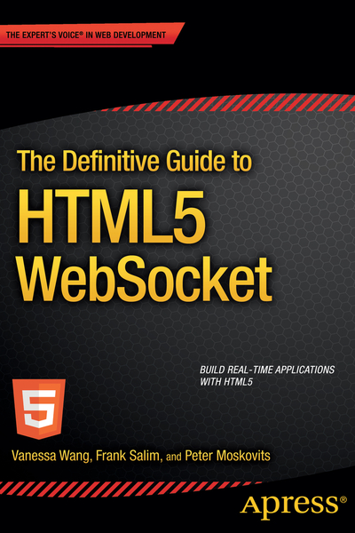 The Definitive Guide to HTML5 WebSocket | Dodax.ch