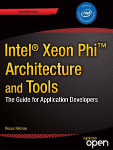 Intel Xeon Phi Coprocessor Architecture and Tools | Dodax.pl