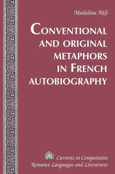 Conventional and Original Metaphors in French Autobiography | Dodax.de